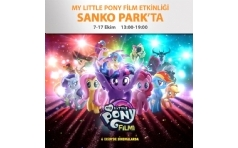 My Little Pony'ler Sanko Park'ta!
